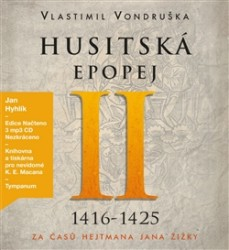 Husitská epopej II. 1416-1425 - CD mp3