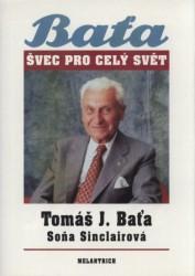 Tomas J Bata Svec Pro Cely Svet Dumknihy Cz Knihy Po Vsech