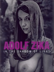 Adolf Zika: In the Shadow of Light