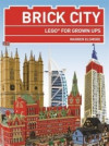 Brick City - LEGO for Grown-ups