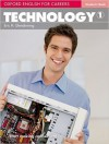 Technology 1: Oxford English for Careers - Student´s Book