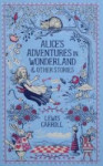 Alice´s Adventures in Wonderland and Other Stories
