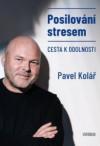 Posilování stresem - Cesta k odolnosti