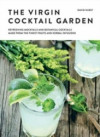 The Virgin Cocktail Garden