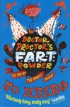 Doctor Proctor´s Fart Powder: The End of the World. Maybe