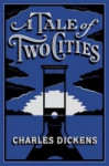 A Tale of Two Cities - Barnes & Noble Flexibound Editions