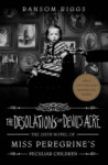The Desolations of Devil´s Acre  - Miss Peregrine s Peculiar Children