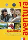 Aventura 1 - Španělština pro střední a jazykové školy
