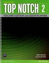 Top Notch 2: Teacher´s Edition and Lesson Planner