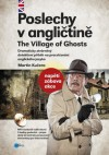 Poslechy v angličtině: The Village of Ghosts