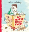 My Worst Book Ever!