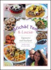 Břicháč Tom a Lucie - Tajemství naší kuchyně