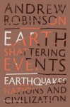 Earth-Shattering Events: Earthquakes, Nations and Civilization