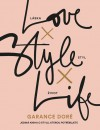 Love - Style - Life