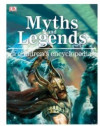 Myths and Legends - A Children s Encyclopedia