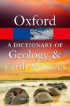 Oxford: A Dictionary of Geology and Earth Sciences