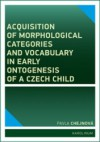 Acquisition of morphological categories and vocabulary ...