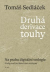 Druhá derivace touhy II.