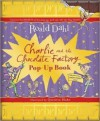 Charlie and the Chocolate Factory - Pop-Up Book