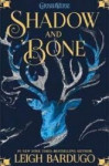 Shadow and Bone - Book 1