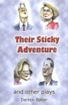 Their Sticky Adventure