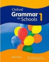 Oxford Grammar for Schools 1: Student´s Book