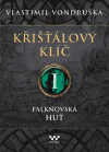 Křišťálový klíč 1 - Falknovská huť
