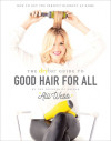 The Drybar Guide to Good Hair for All