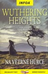 Wuthering Heights. Na Větrné hůrce