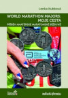 World Marathon Majors: Moje cesta