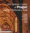 The Historic Centre of Prague and the Průhonice Park