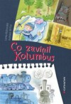 Co zavinil Kolumbus