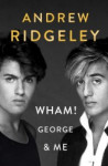 Wham! George and Me