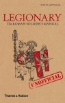 Legionary: The Roman Soldier´s (Unofficial) Manual