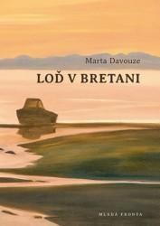Marta Davouze: Loď v Bretani